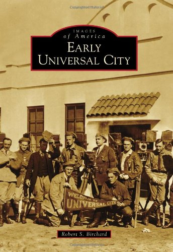9780738570235: Early Universal City (Images of America)