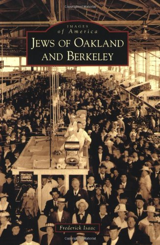 9780738570334: Jews of Oakland and Berkeley (Images of America)