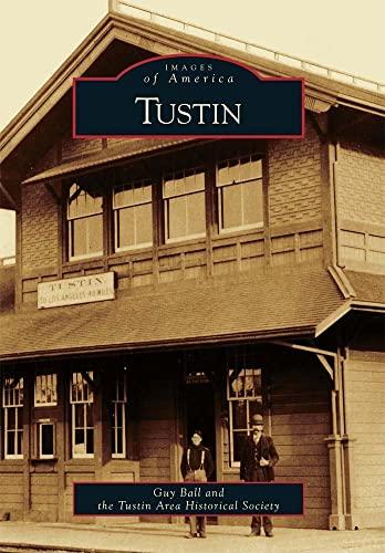 9780738570372: Tustin (Images of America)