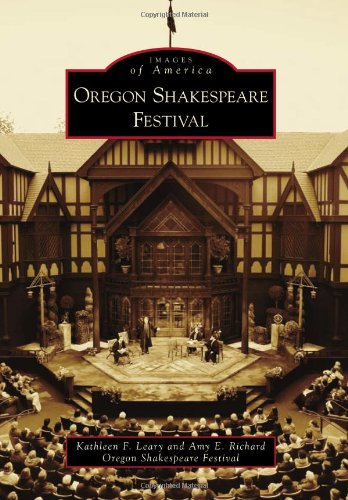 9780738570860: Oregon Shakespeare Festival (Images of America)