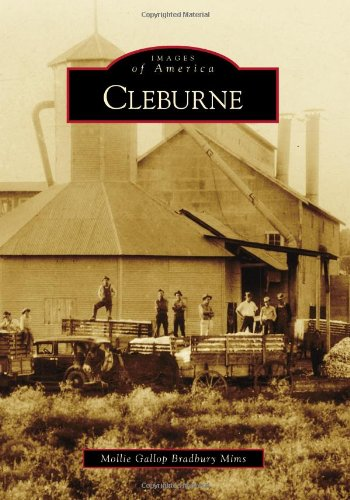 Cleburne (Images of America): Gallop Bradbury Mims, Mollie