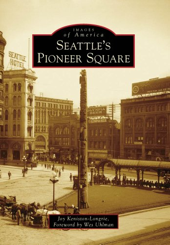 9780738571447: Seattle's Pioneer Square (Images of America)