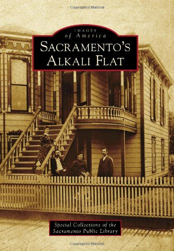 9780738571515: Sacramento's Alkali Flat (Images of America)
