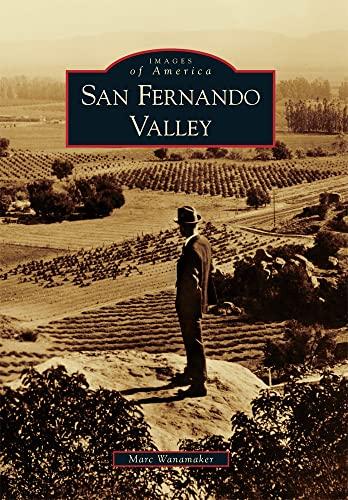 9780738571577: San Fernando Valley (Images of America)