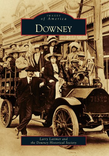 Downey (Images of America): Latimer, Larry; Downey