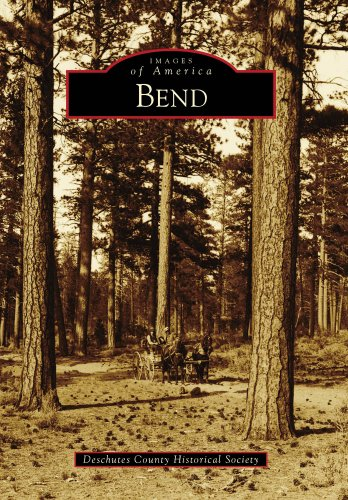 9780738571843: Bend (Images of America)