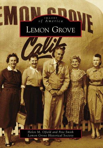 9780738571935: Lemon Grove (Images of America)
