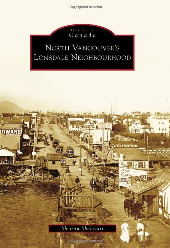 9780738572116: North Vancouver's Lonsdale Neighbourhood (Historic Canada)