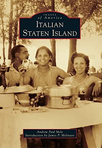 9780738572277: Italian Staten Island (Images of America)