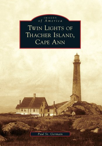 9780738572284: Twin Lights of Thacher Island, Cape Ann (Images of America)
