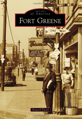 Fort Greene (Images of America): Howard Pitsch