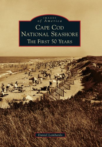 9780738572840: Cape Cod National Seashore: The First 50 Years (Images of America)