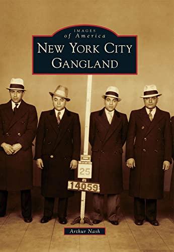 9780738573144: New York City Gangland (Images of America)