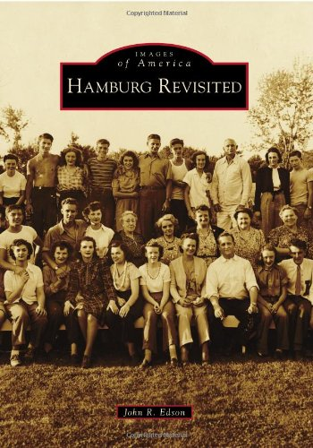 Hamburg Revisited (Images of America Series): John R. Edson