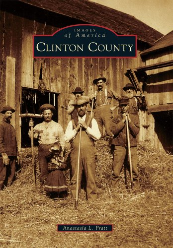 9780738573700: Clinton County (Images of America)