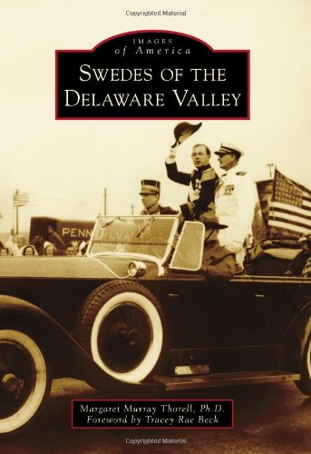 9780738573939: Swedes of the Delaware Valley (Images of America Series)