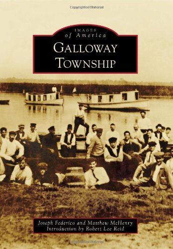 9780738574110: Galloway Township (Images of America Series)