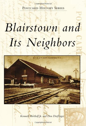 9780738574318: Blairstown and Its Neighbors (Postcard History)