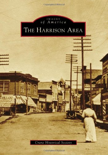 9780738574486: The Harrison Area (Images of America)