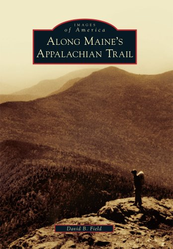 9780738574516: Along Maine's Appalachian Trail (Images of America)