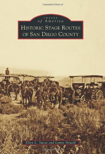 9780738574684: Historic Stage Routes of San Diego County (Images of America)