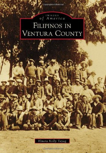 9780738574738: Filipinos in Ventura County (Images of America Series)