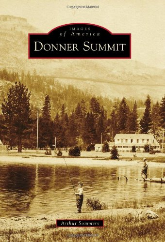 9780738574776: Donner Summit (Images of America)