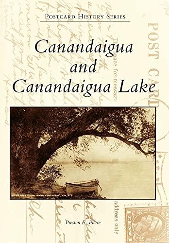 9780738574806: Canandaigua and Canandaigua Lake (Postcard History)