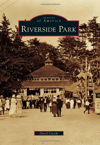 9780738575049: Riverside Park (Images of America)