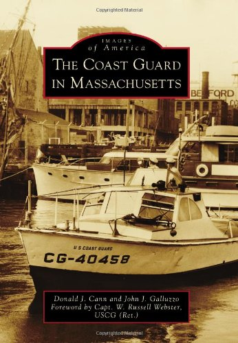 9780738575629: The Coast Guard in Massachusetts (Images of America)
