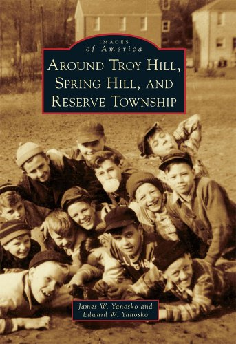 9780738575926: Around Troy Hill, Spring Hill, and Reserve Township (Images of America)