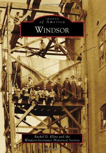 Windsor (Images of America): Kline, Rachel D., Windsor-Severance Historical Society