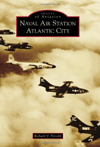 9780738576701: Naval Air Station Atlantic City (Images of Aviation)