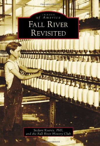 9780738576848: Fall River Revisited (Images of America)