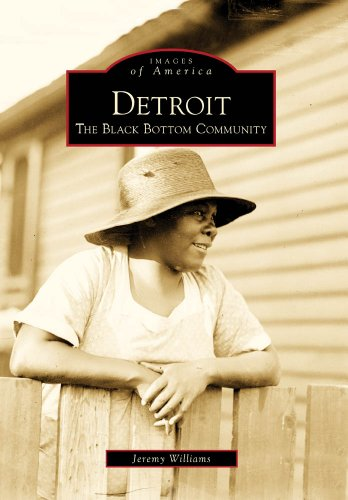 9780738577104: Detroit: The Black Bottom Community