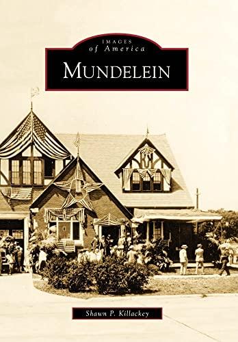 9780738577326: Mundelein (Images of America)