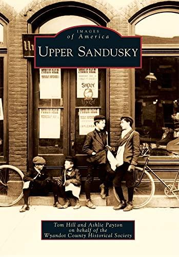 Upper Sandusky (Images of America): Tom Hill