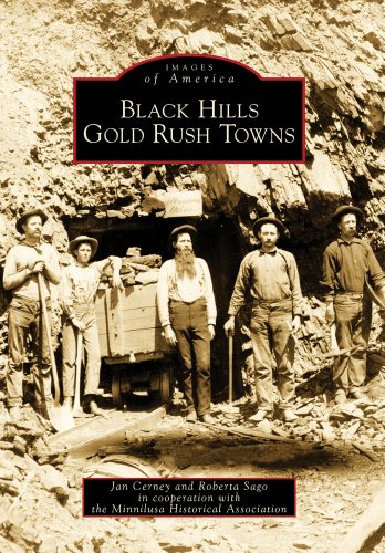 9780738577494: Black Hills Gold Rush Towns (Images of America)