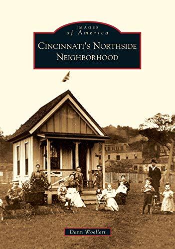 9780738577784: Cincinnati's Northside Neighborhood (Images of America)