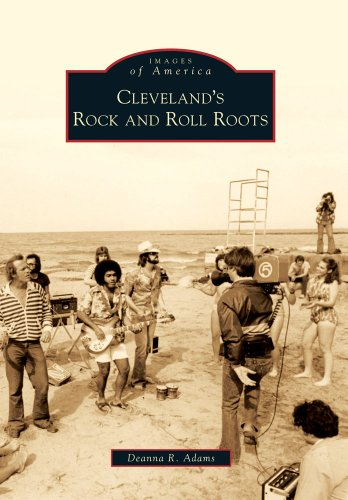 9780738577869: Cleveland's Rock and Roll Roots (Images of America)