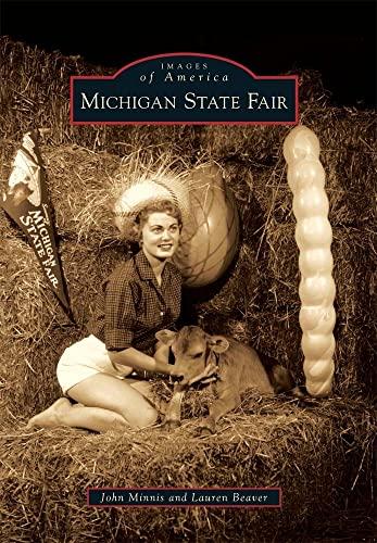 9780738577890: Michigan State Fair (Images of America)