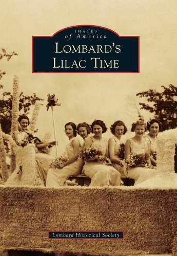 9780738578040: Lombard's Lilac Time (Images of America)