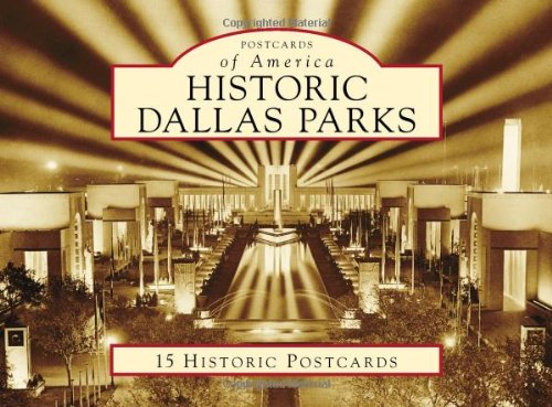 9780738578682: Historic Dallas Parks (Postcards of America)