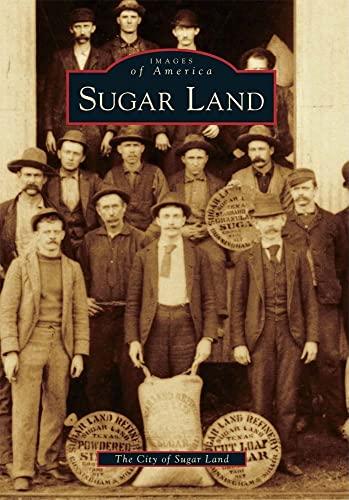 9780738578804: Sugar Land (Images of America)