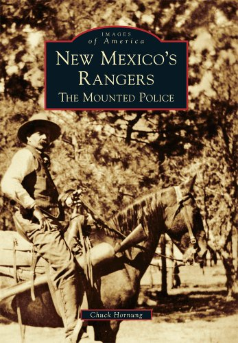 9780738579252: New Mexico's Rangers: The Mounted Police (Images of America)
