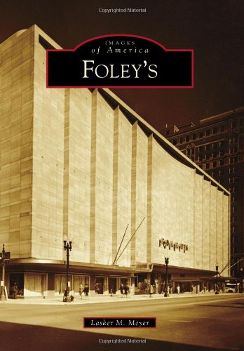 9780738579283: Foley's (Images of America Series)
