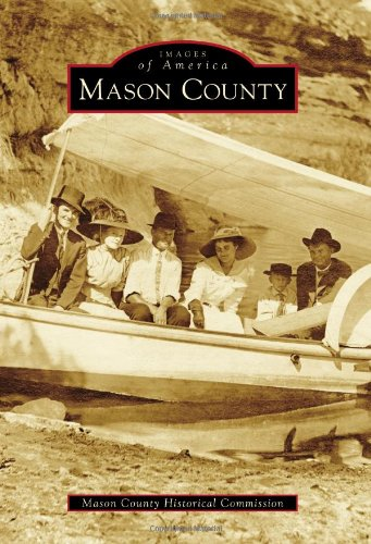 9780738579313: Mason County (Images of America)