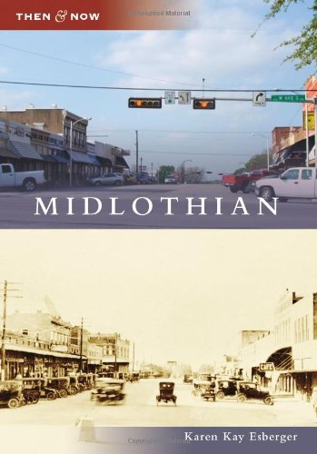 9780738579450: Midlothian (Then and Now) (Then & Now)