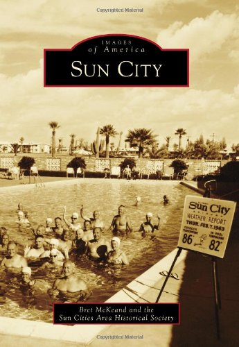9780738579511: Sun City (Images of America)