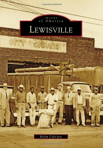 Lewisville (Images of America Series): Cole-Jett, Robin
